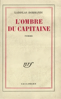 L'ombre du capitaine - Ladislas Dormandi