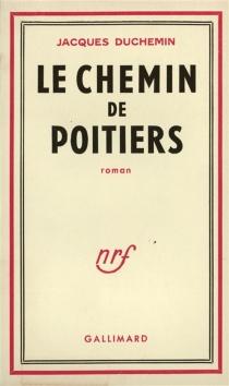 Le chemin de Poitiers - JacquesDuchemin