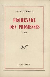 Promenade des promesses - YvonneEscoula