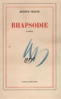 Rhapsodie - ArthurFrasne