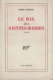 Le bal des Saintes-Maries - PierreFrédérix