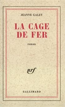 La cage de fer - JeanneGalzy