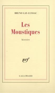 Les moustiques - BrunoGay-Lussac
