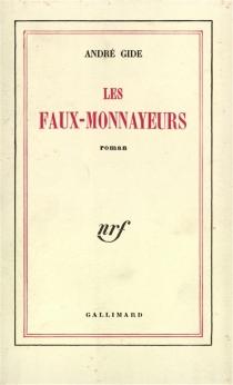 Les faux-monnayeurs - AndréGide