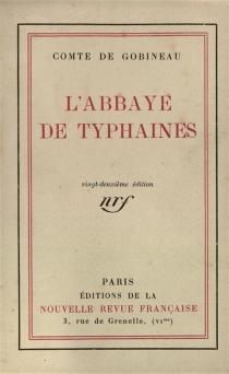 L'abbaye des Typhaines - Arthur deGobineau