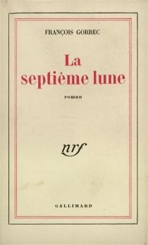 La septième Lune - FrançoisGorrec