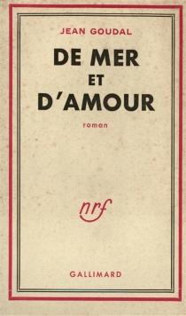 De mer et d'amour - JeanGoudal