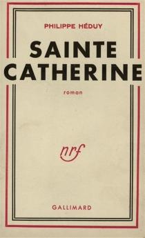 Sainte Catherine - PhilippeHéduy