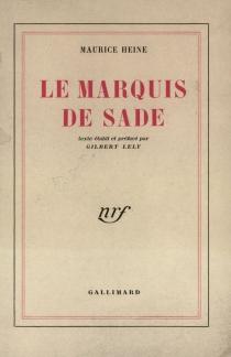 Le marquis de Sade - MauriceHeine
