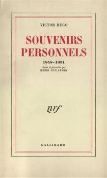 Souvenirs personnels : 1848-1851 - VictorHugo