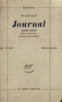 Journal : 1830-1848 - Victor Hugo