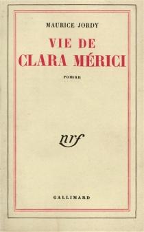 Vie de Clara Mérici - MauriceJordy