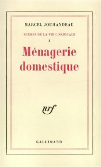 Scènes de la vie conjugale - MarcelJouhandeau