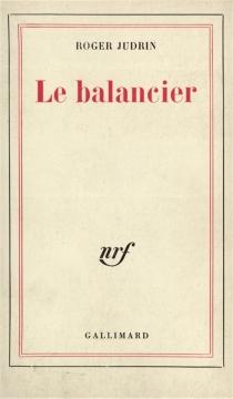 Le balancier - RogerJudrin