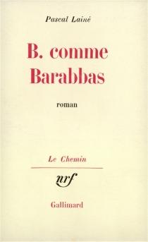 B. comme Barabbas - PascalLainé