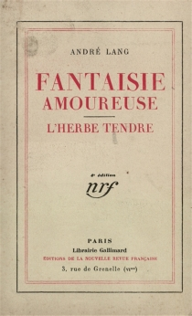 Fantaisie amoureuse| L'herbe tendre - AndréLang