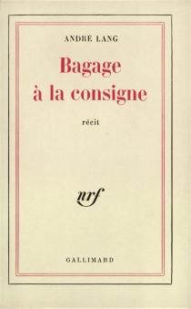 Bagage à la consigne : récit - AndréLang