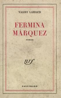 Fermina Marquez - ValeryLarbaud