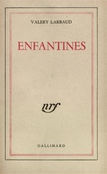 Enfantines - ValeryLarbaud