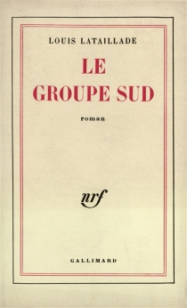 Le groupe Sud - Louis Lataillade