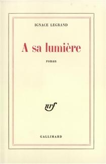 A sa lumière - IgnaceLegrand