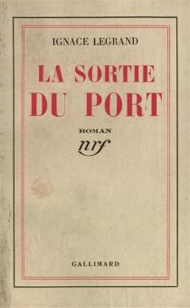 La sortie du port - IgnaceLegrand