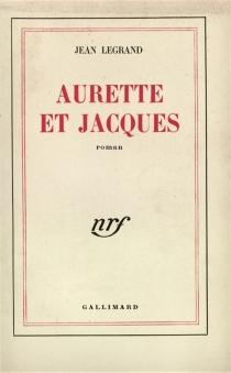 Aurette et Jacques - JeanLegrand