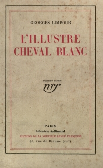 L'illustre cheval blanc - Georges Limbour