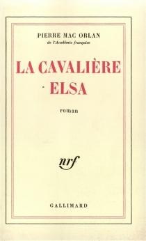 La cavalière Elsa - PierreMac Orlan