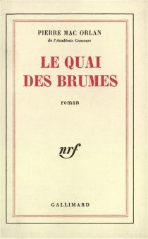 Le quai des brumes - PierreMac Orlan