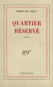 Quartier réservé - PierreMac Orlan