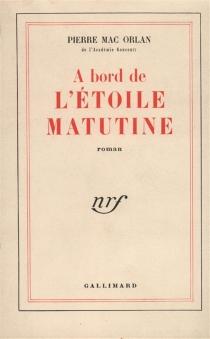 A bord de l'Etoile Matutine - PierreMac Orlan
