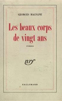 Les beaux corps de vingt ans - GeorgesMagnane