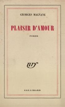 Plaisir d'amour - GeorgesMagnane