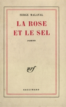 La rose et le sel - SergeMalaval