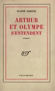 Arthur et Olympe s'entendent - ClaudeMartine