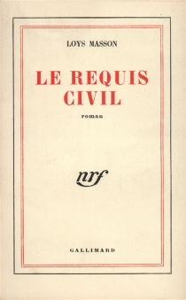 Le requis civil - Loys Masson