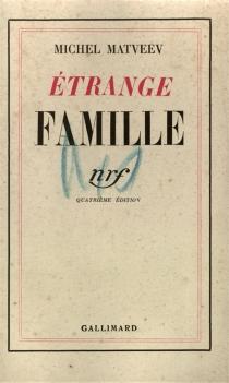 Etrange famille - MichelMatveev