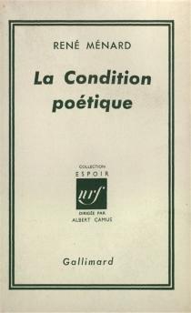 La condition poétique - RenéMénard