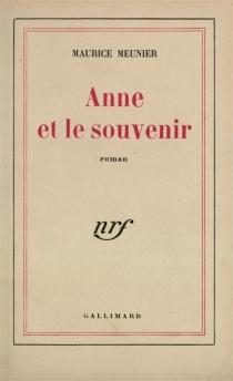 Anne et le souvenir - MauriceMeunier