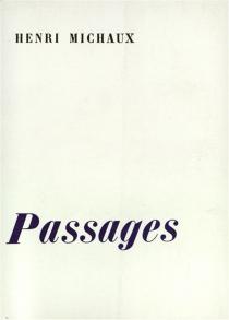 Passages - HenriMichaux