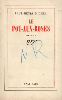 Le pot-aux-roses - Paul-Henri Michel