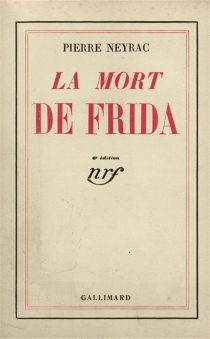 La mort de Frida - PierreNeyrac