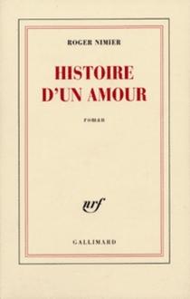 Histoire d'un amour - RogerNimier