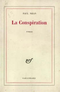La conspiration - Paul Nizan