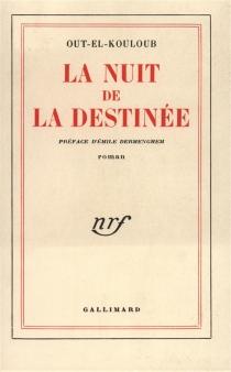 La nuit de la destinée - Out-el-Kouloub