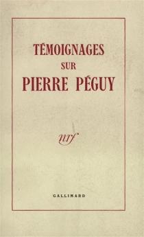 Témoignages sur Pierre Péguy -