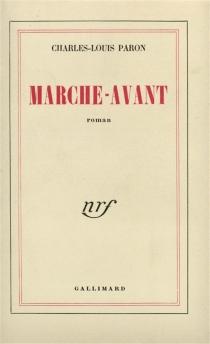 Marche-avant - Charles-LouisParon