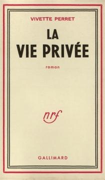 La vie privée - VivettePerret