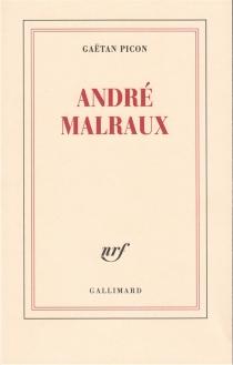 André Malraux - GaëtanPicon